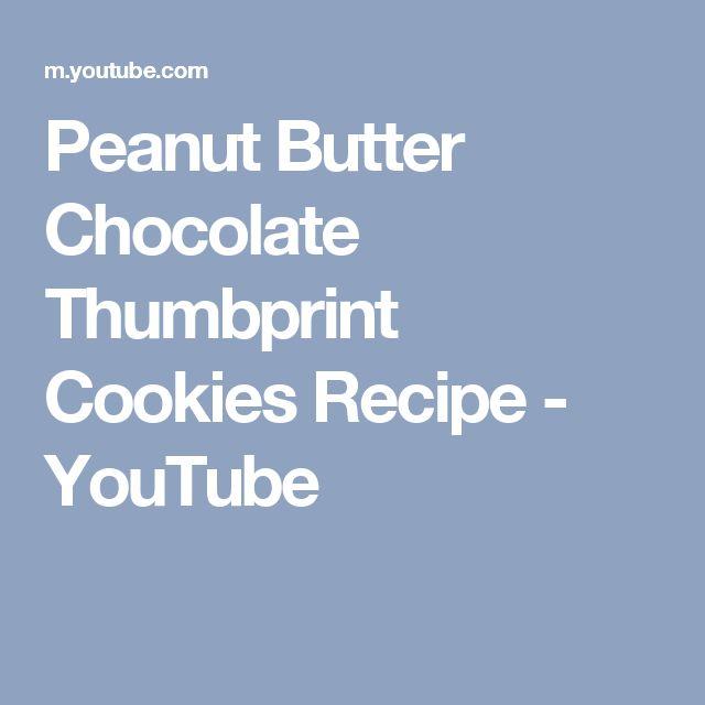 Peanut Butter Chocolate Thumbprint Cookies Recipe - YouTube