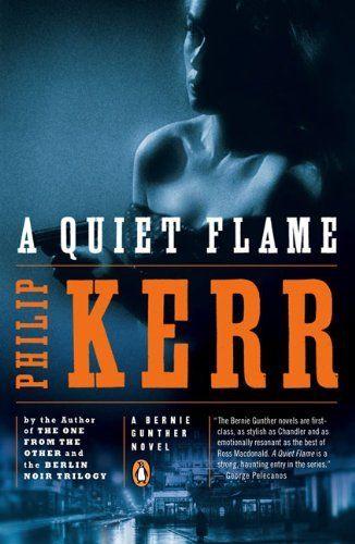 A Quiet Flame: A Bernie Gunther Novel by Philip Kerr, http://www.amazon.com/dp/0143116487/ref=cm_sw_r_pi_dp_cCl1qb0PWJ0BE