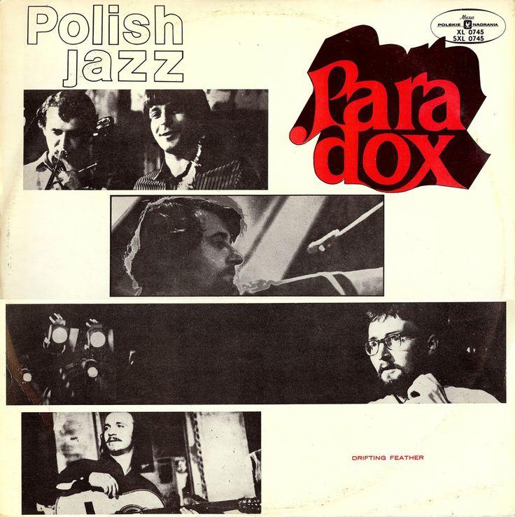 Paradox- Drifting Feather: Polish Jazz Vol. 26 (Polskie Nagrania Muza, 1971)