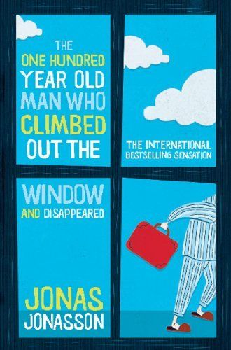 The One Hundred-Year-Old Man Who Climbed Out The Window And Disappeared by Jonas Jonasson, http://www.amazon.com.au/dp/B009EHDU7U/ref=cm_sw_r_pi_dp_keQFub0049SZ4