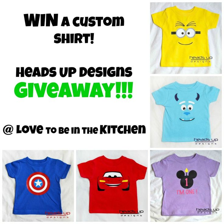 [OVER] Heads Up Designs Giveaway! (Win a Custom Shirt) - Love to be in the Kitchen. Ends September 30th at 11:59 pm.