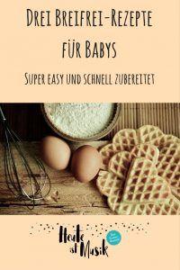 Oskar will Breifrei - tolle Rezepte für Babys