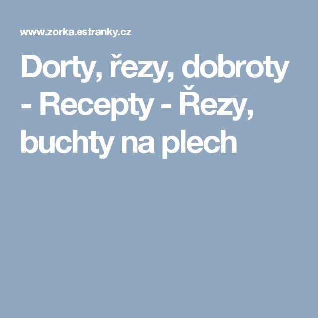 Dorty, řezy, dobroty - Recepty - Řezy, buchty na plech