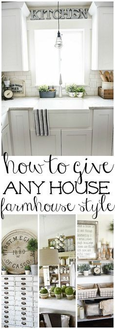 How to give any house farmhouse style - Great tips on how to make any home look like a farmhouse! A must pin for a great blog with farmhouse style tips & tricks.