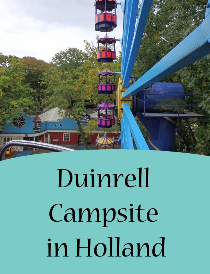 Duinrell Campsite and Waterpark in Holland. Great for families and relatively cheap family holiday