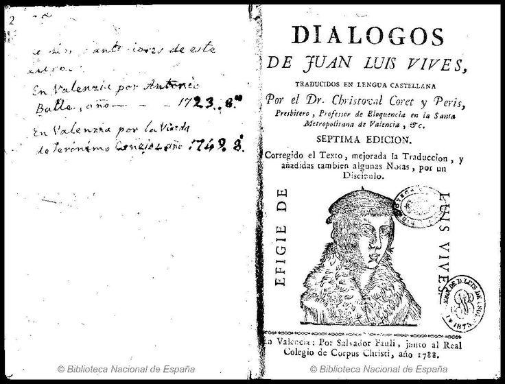 Dialogos de Juan Luis Vives. Vives, Juan Luis 1492-1540 — Libro — 1788