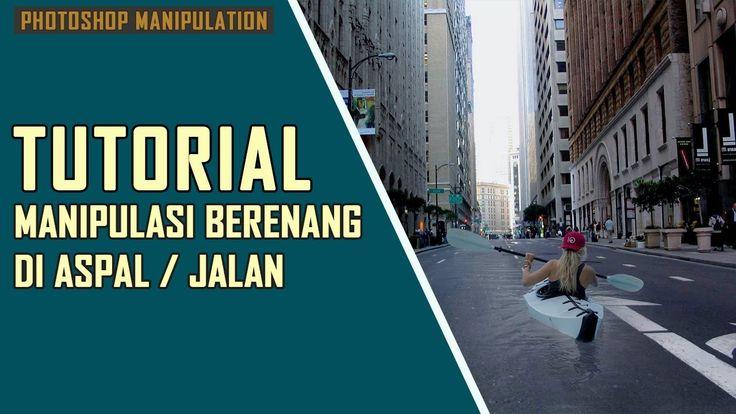 Tutorial Photoshop Keren : Manipulasi Foto Berenang Di Jalan / Aspal