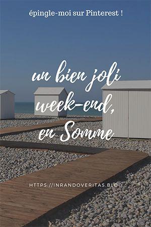 Un bien joli week-end, en Somme