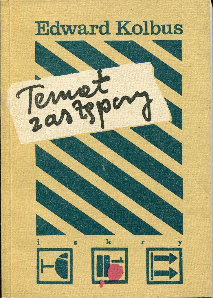 """""""Temat zastępczy"""" Edward Kolbus Cover by Maciej Buszewicz Published by Wydawnictwo Iskry 1986"""