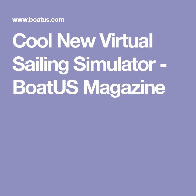 Cool New Virtual Sailing Simulator - BoatUS Magazine