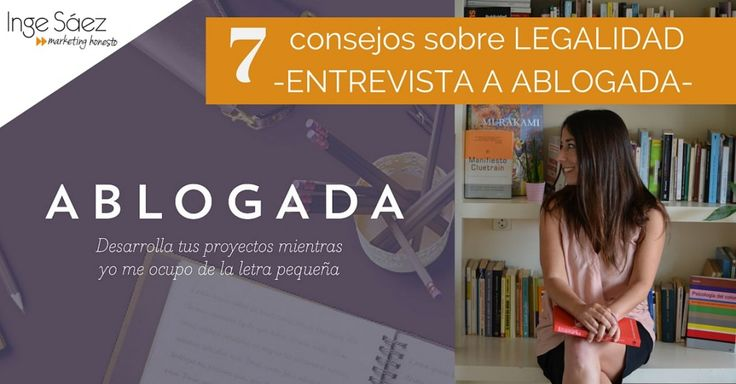 Legalidad on-line. 7 consejos de ABLOGADA. (2)