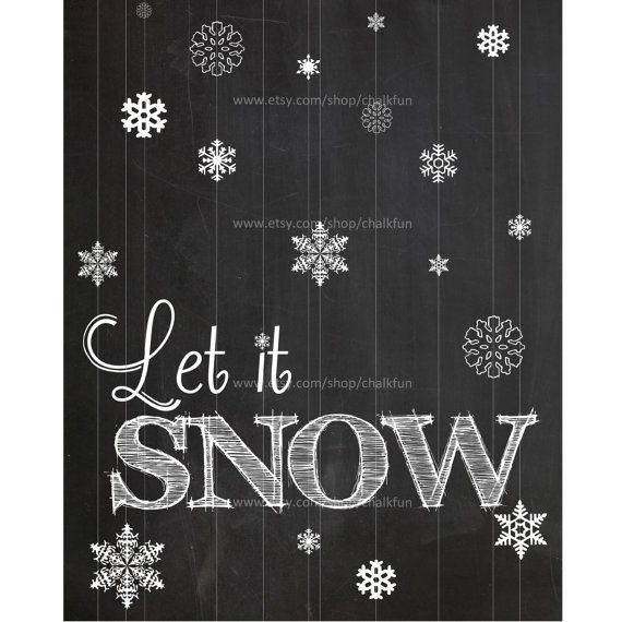 Let it Snow  Chalkboard Quote Board  Christmas Wall by chalkfun, $4.00
