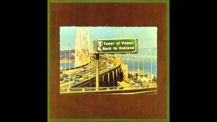 Tower Of Power Back To Oakland ( Full Album )