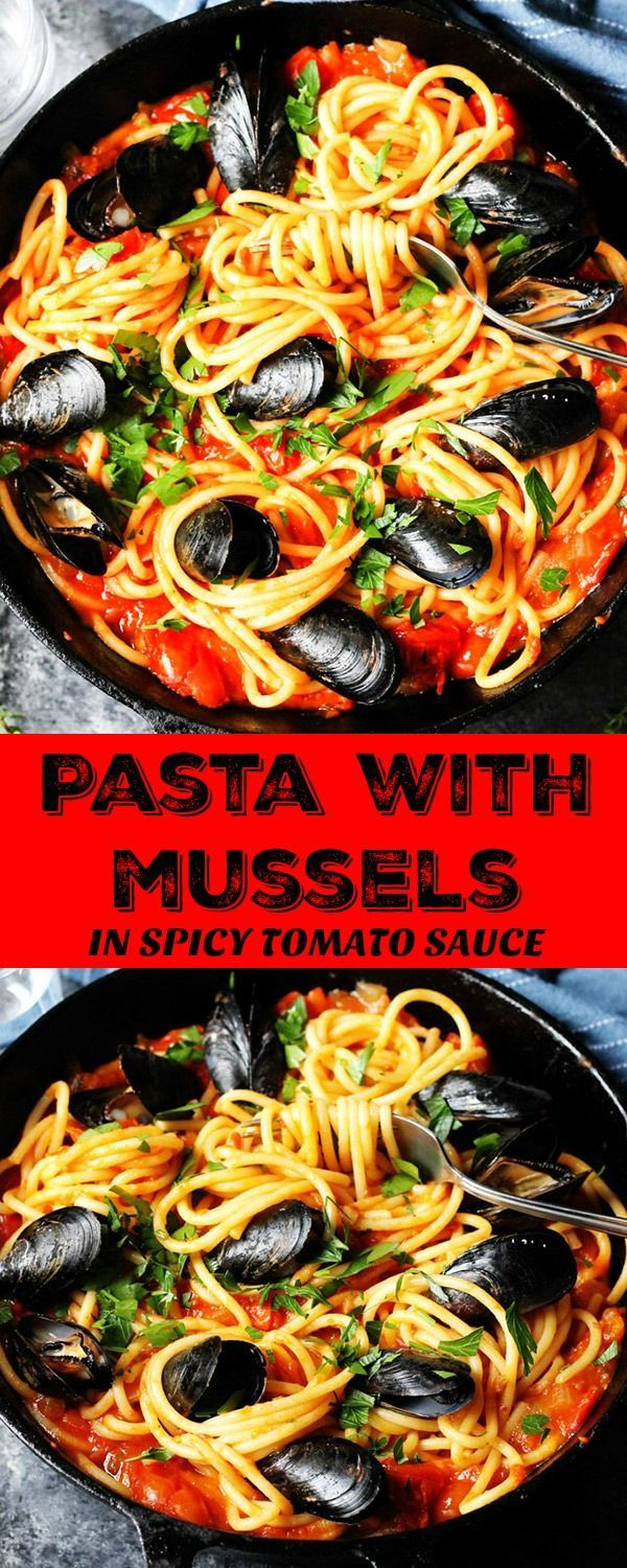 Pasta With Mussels In Spicy Tomato Sauce Eating European Recipe Mussels Recipe White Wine Pasta Mussels Recipe Mussels Recipe Pasta