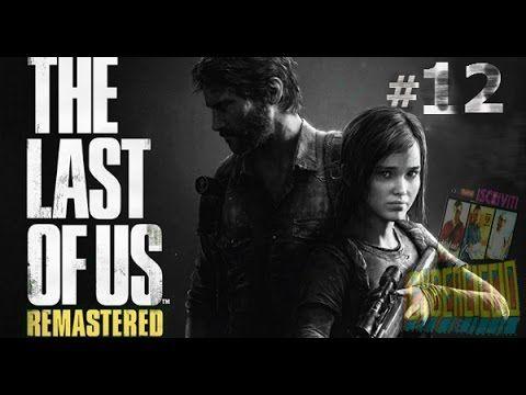 The last of us - (Remastered) -#12 :Ma quanti cazzo di infetti.