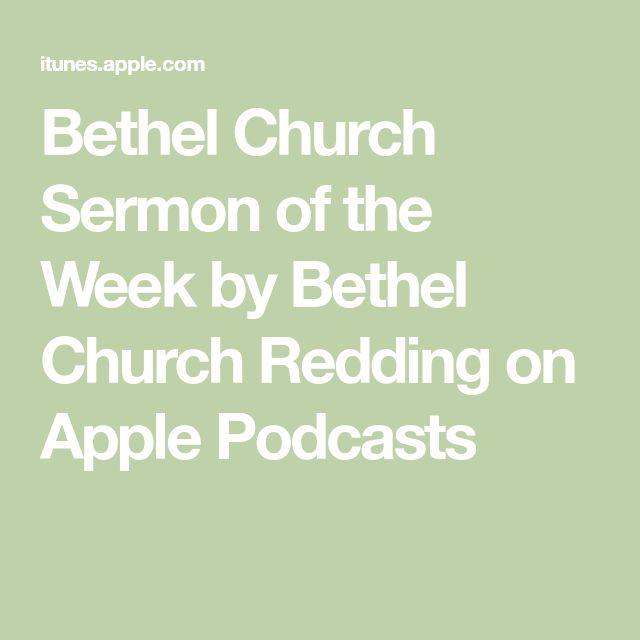 Bethel Church Sermon of the Week by Bethel Church Redding on Apple Podcasts