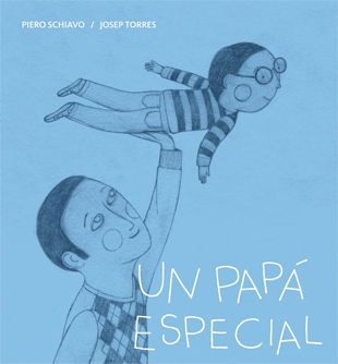 """""""Un papá especial"""". La Galera. ¡Todo lo que hace papá es grandioso! Y más este papá que es súper especial."""
