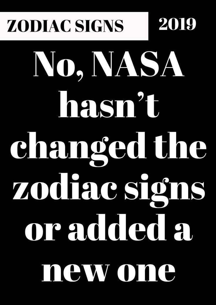 No, NASA hasn't changed the zodiac signs or added a new one #ZodiacSigns #Astr...