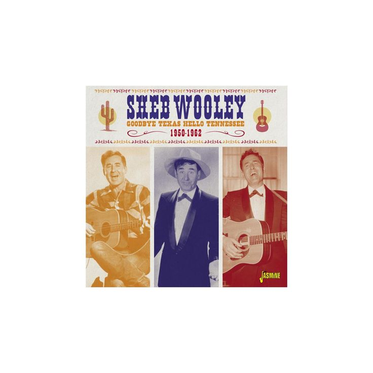 Sheb wooley - Goodbye texas hello tennessee (CD)