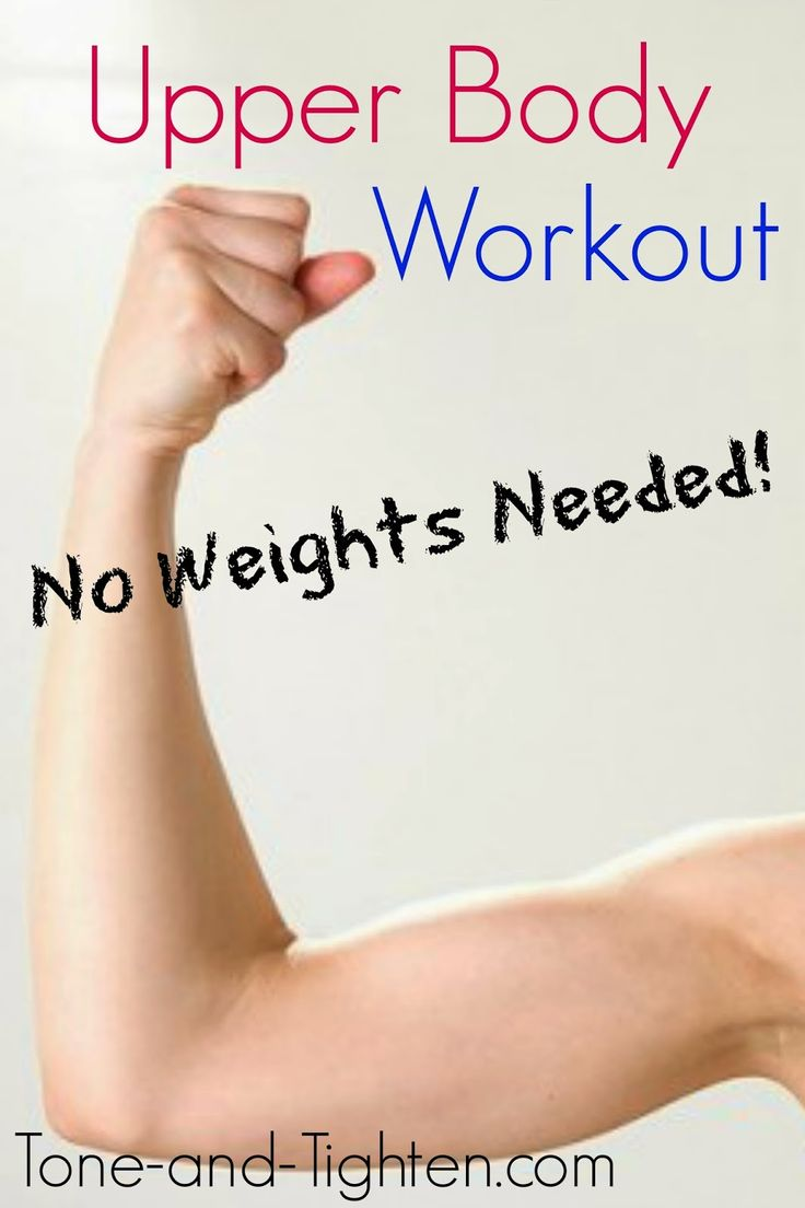 No weights = no problem for this killer upper-body workout! On Tone-and-Tighten.com