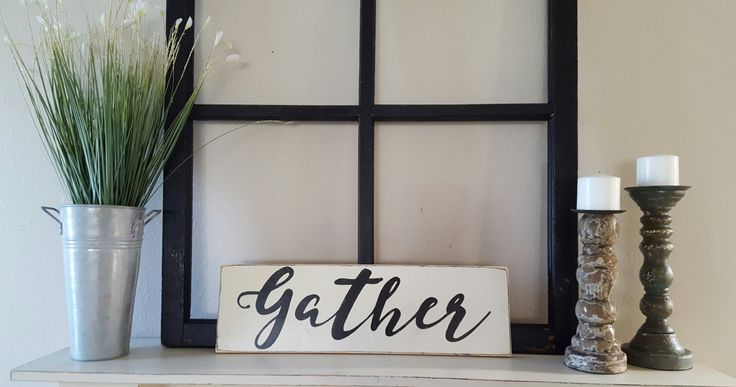 Gather Sign, Wood Sign, Hand Painted Sign, Distressed Sign, Farmhouse Decor, Country Decor, Rustic Sign, Dining Room Sign, Kitchen Decor by RagdollAnnies on Etsy