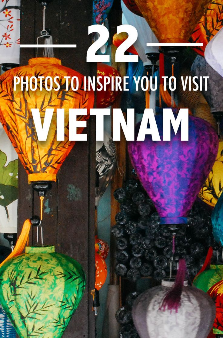 Gorgeous photos of Vietnam to inspire you to travel.