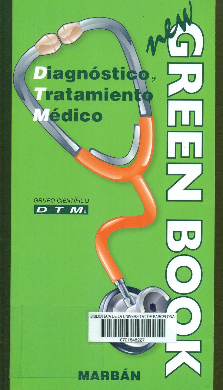Diagnóstico y tratamiento médico : new green book Topogràfic: 616-07 DIA #novetatsCRAIUBMedicina