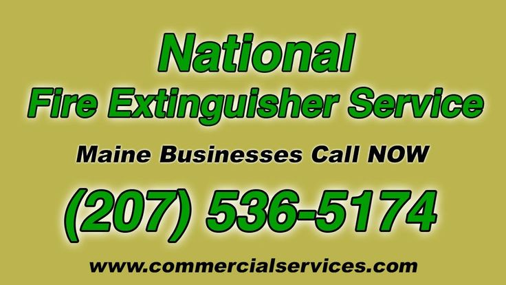 National Fire Extinguisher Service for Maine ME Businesses (207) 536-5174 For Fast Professional Service Contact Commercial Services.. We Service Portland, Ba...