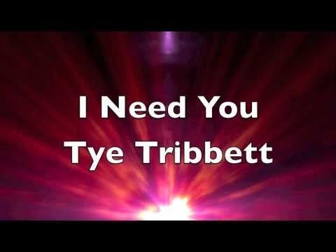 Tye Tribbett - I Need You