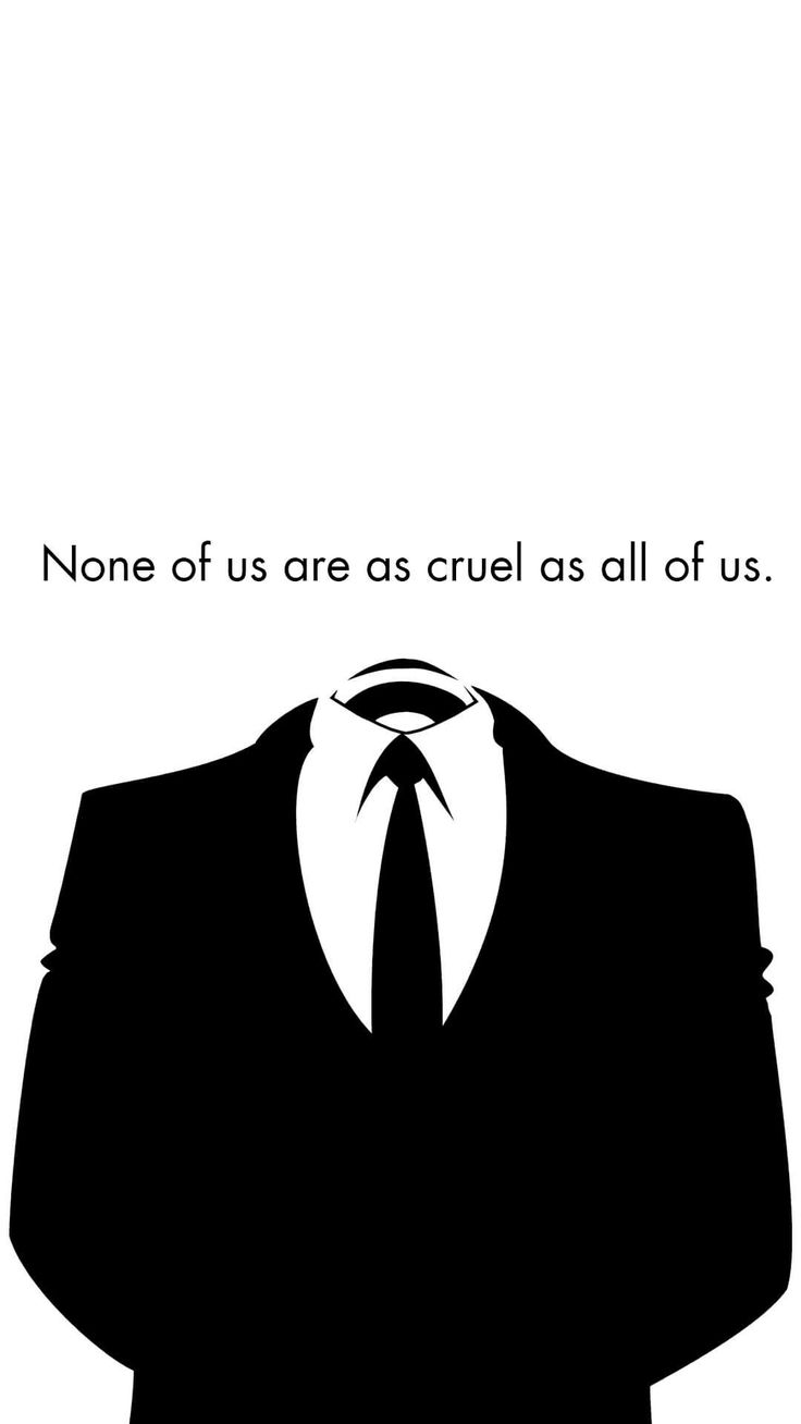 Anonymous Quotes Wallpaper For Iphone
