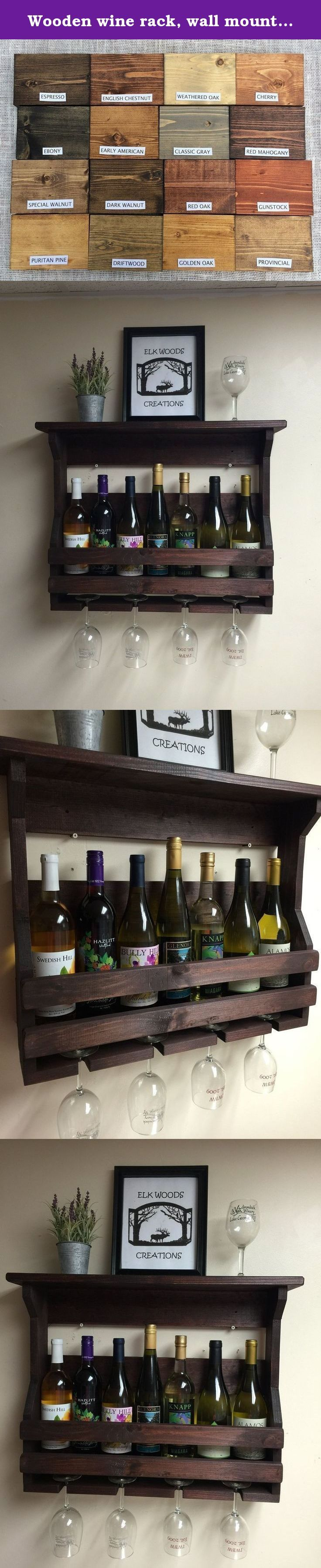 """Wooden wine rack, wall mounted, that displays standard and/or large wine bottles. Wall mounted wooden wine rack and wine glass holder. Shelf on the top for displaying some of your favorite items. Stores up to 7 regular sized wine bottles, or 5 large wine bottles and 4 wine glasses. Overall dimensions: 26"""" wide X 20"""" high X 5.5"""" deep. Two small pre-drilled holes for easy wall installation. Hardware, sheetrock anchors and installation instructions included. Choose your desired color when..."""