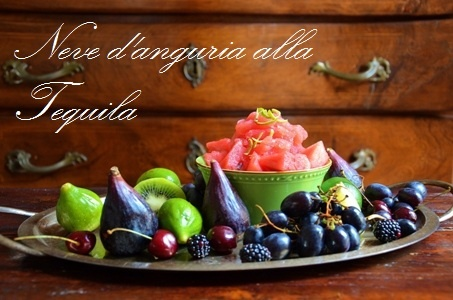 Paprika & Paprika: Neve d'anguria alla Tequila _ Watermelon sorbet with Tequila