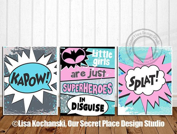 Little Girls Are Just Superheroes in Disguise by OurSecretPlace Put the shazam in your birthday party or bedroom decor with this Superhero girl poster printable. Available at any size in three superhero characters.