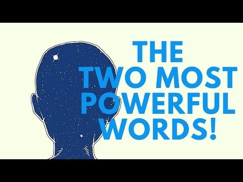 The Two Most Powerful Words! ( Use With Caution!) - YouTube