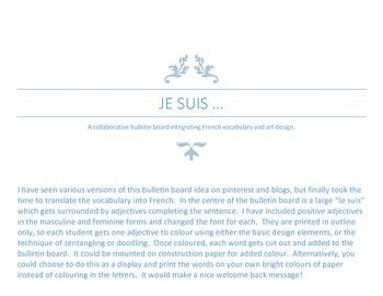 """""""Je suis"""" display - excellent adjective review and word choice activity. This is an outline for writing a poem describing oneself. Written for French students, it would be easily adaptable to other second language classes.  An outline and example are provided."""