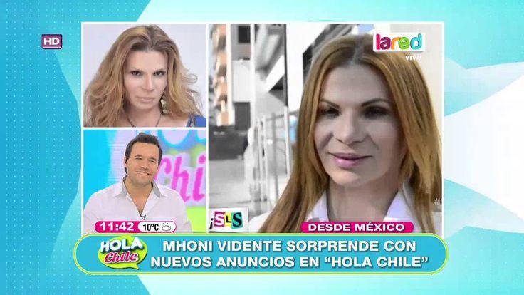 Mhoni vidente hace nuevas predicciones en Hola Chile - YouTube
