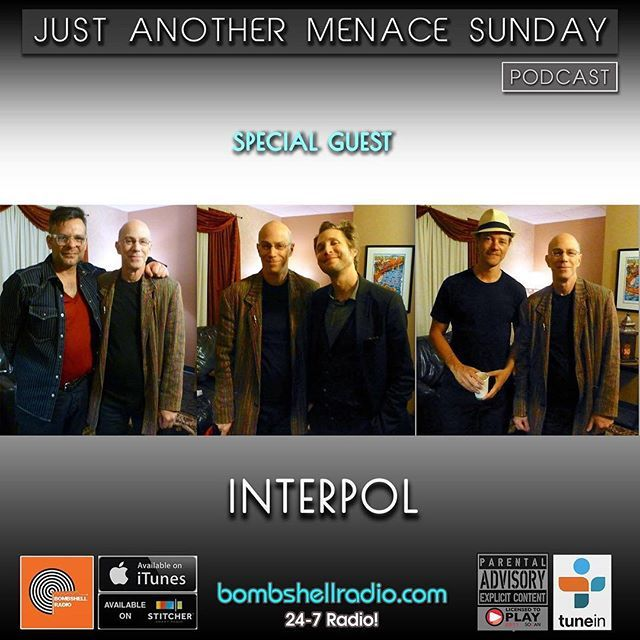 Today The Menace's Attic/Just Another Menace Sunday Replay #interview w/ Interpol  6pm-8pm EST 3pm-5pm PDT bombshellradio.com Repeats Friday  6am-8am EST Bombshell Radio #BombshellRadio #melodicrock #radioshow #rock #alternative #justanothermenacesunday #dj #DennistheMenace #radioreplay #today #Interpol  Just Another Menace Sunday Theme (Dennis The Menace) - Mighty Six Ninety Hour 1 CONVERSATIONS WITH DANIEL KESSLER PAUL BANKS AND SAM FOGARINO OF INTERPOL! Just Another Menace Sunday Theme…
