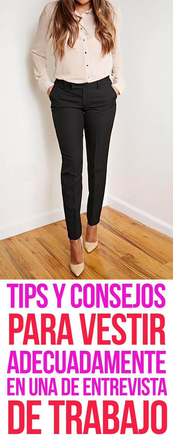 Tips & Consejos Para Vestir Adecuadamente En Una Entrevista De Trabajo