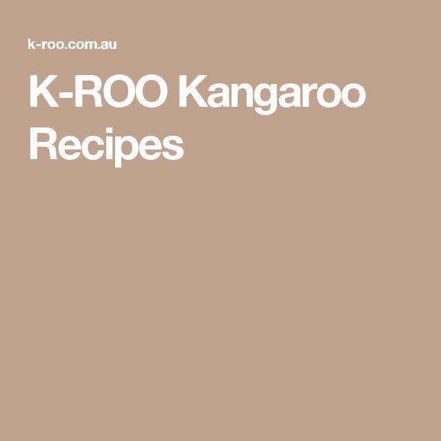 K-ROO Kangaroo Recipes