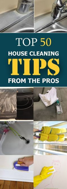 Top 50 House Cleaning Tips From The Pros