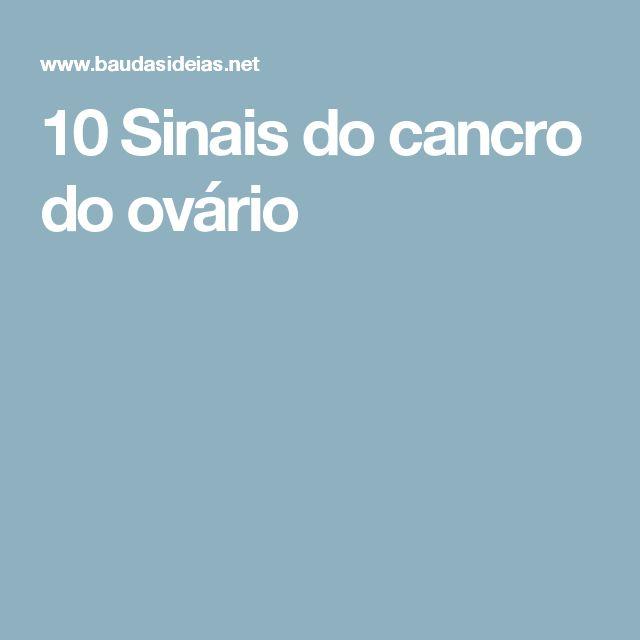 10 Sinais do cancro do ovário