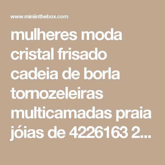 mulheres moda cristal frisado cadeia de borla tornozeleiras multicamadas praia jóias de 4226163 2017 por €10.11