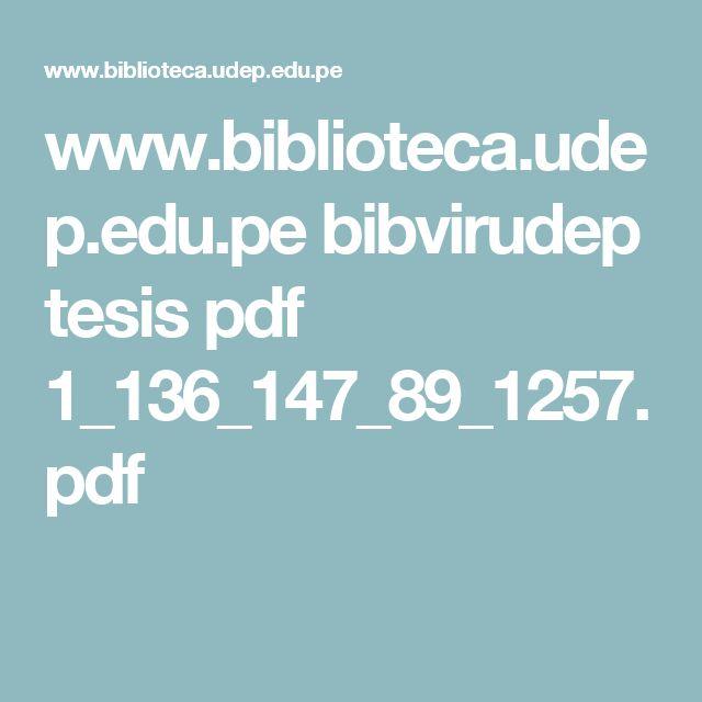 www.biblioteca.udep.edu.pe bibvirudep tesis pdf 1_136_147_89_1257.pdf