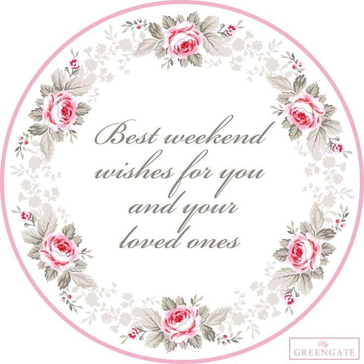 best weekend wishes....