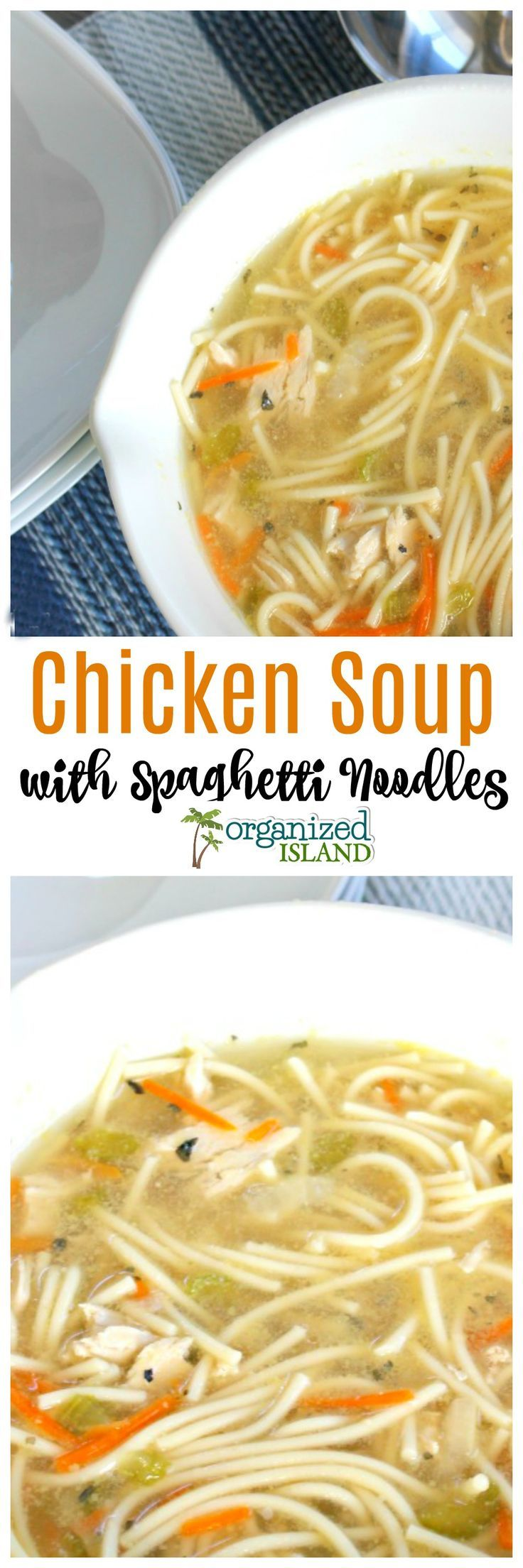 Chicken Soup With Spaghetti Noodles via @OCRaquel