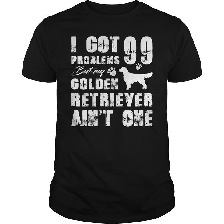 I got 99 problems but my Golden Retriever aint one Funny shirt - Wij maken onze meest populaire shirts again !! Voor een beperkt aantal beschikbaar Was je niet de eerste keer de kans om er een te kopen? Nu haast, te kopen en Reserveer uw voordat de campagne eindigt !!!  #goldenretrievers #goldenretrievershirts #ilovegoldenretrievers # tshirts