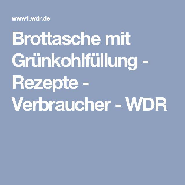 Brottasche mit Grünkohlfüllung Rezept - WDR - daheim+unterwegs