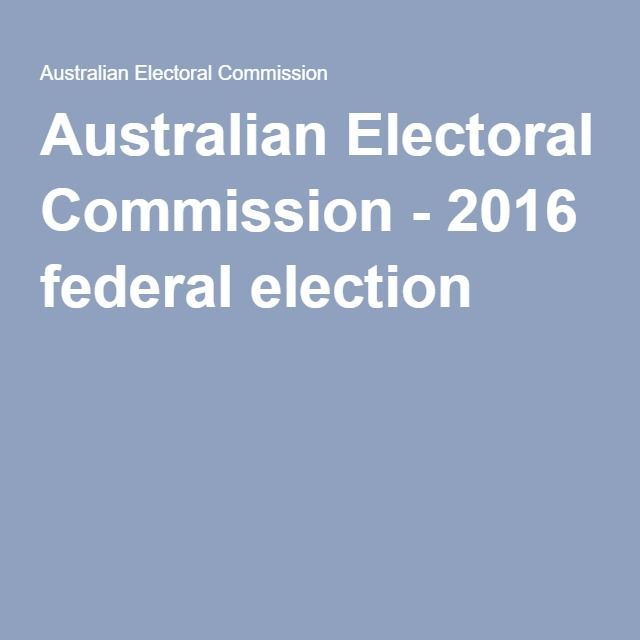 Australian Electoral Commission - 2016 federal election