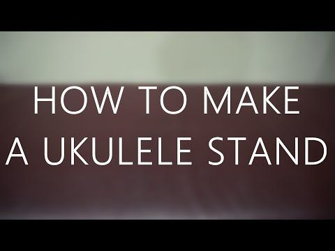 How To Make A Ukulele Stand Out Of Cardboard (Tutorial by Galvin Lee) - YouTube
