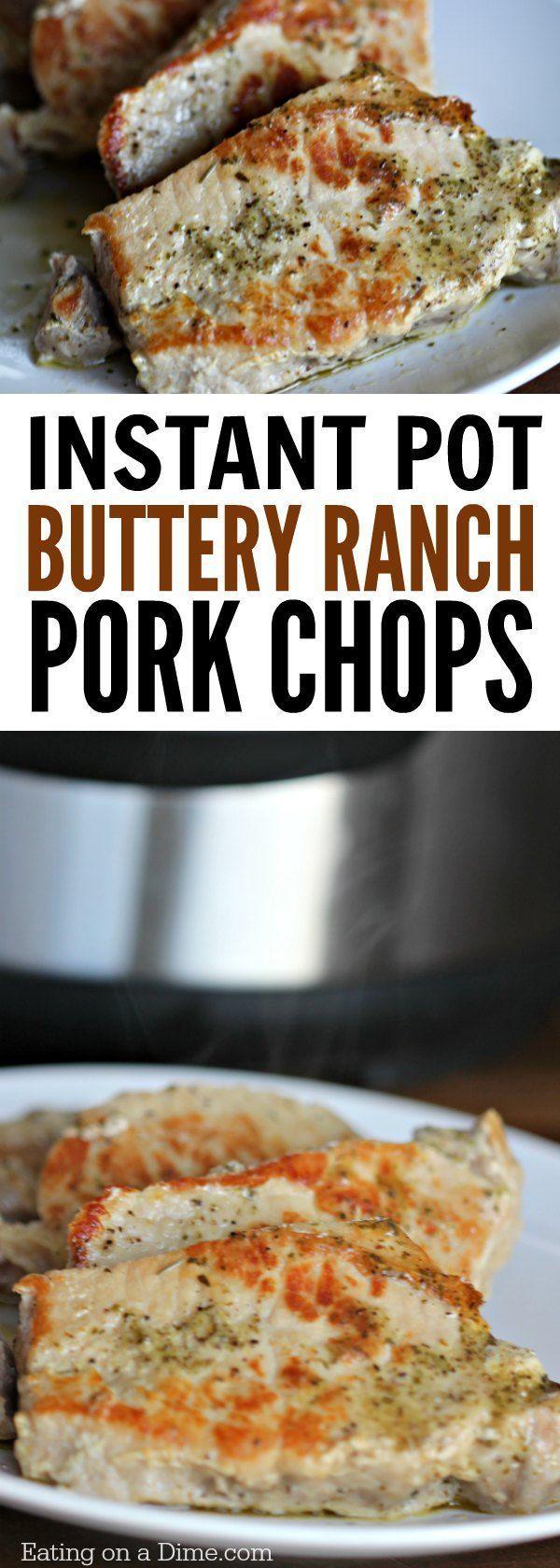 Instant Pot Boneless Pork Chops Ranch Pork Chopsboneless Pork Chopspressure  Cooker Recipespressure Cookingpressure
